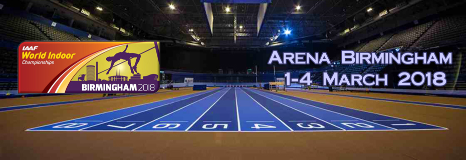 IAAF World Indoor Championships Birmingham 2018